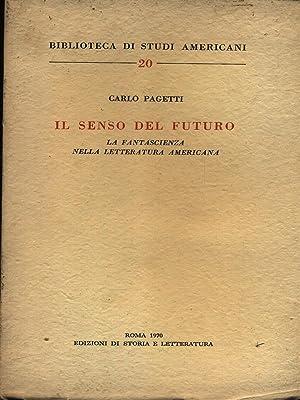 Il Senso del futuro, La fantascienza nella: Pagetti, Carlo