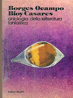 Antologia della letteratura fantastica: aa.vv.