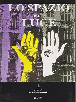 Lo spazio della luce/1.: Cremonini, Lorenzo