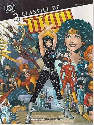 Classici DC 3: Titani: aa.vv.