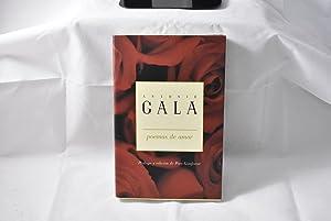Poemas de amor -: Gala, Antonio