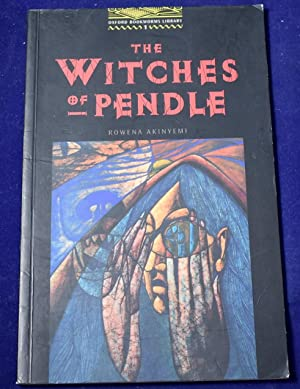 The Oxford Bookworms Library: Oxford Bookworms Library 1: Witches of Pendle: 400 Headwords