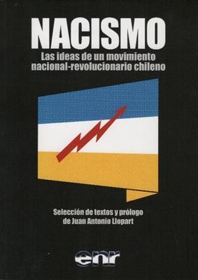 NACISMO las ideas de un movimiento nacional-revolucionaro: Jorge González von