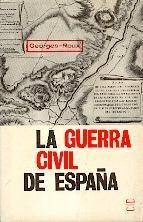 LA GUERRA CIVIL DE ESPAÑA: GEORGES ROUX