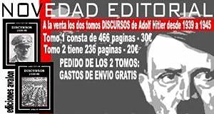 DISCURSOS 1939-1945 (2 Tomos) OBRAS COMPLETAS ADOLF HITLER: Adolf Hitler