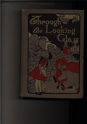 Through the Looking Glass. n.d. Cloth.: Carroll, Lewis
