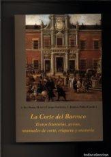 La Corte del barroco, Textos literarios, avisos: A. Rey Hazas,
