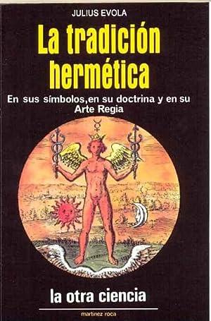 LA TRADICION HERMETICA: Evola Julius