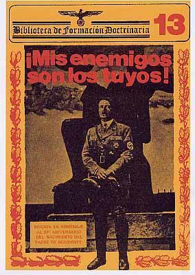 Mis enemigos son los Tuyos Incluye folio con Mi Testamento Politico: Adolf Hitler