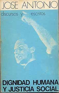 DIGNIDAD HUMANA Y JUSTICIA SOCIAL: Primo de Rivera,