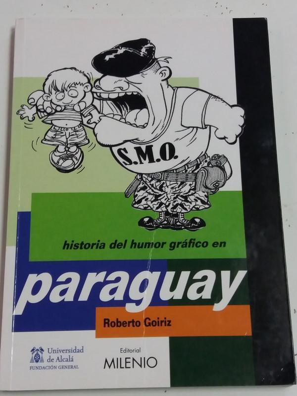 Historia del humor gráfico en Paraguay - Roberto Goiriz