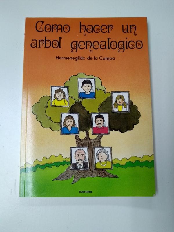 como hacer un arbol genealogico de hermenegildo de la campa