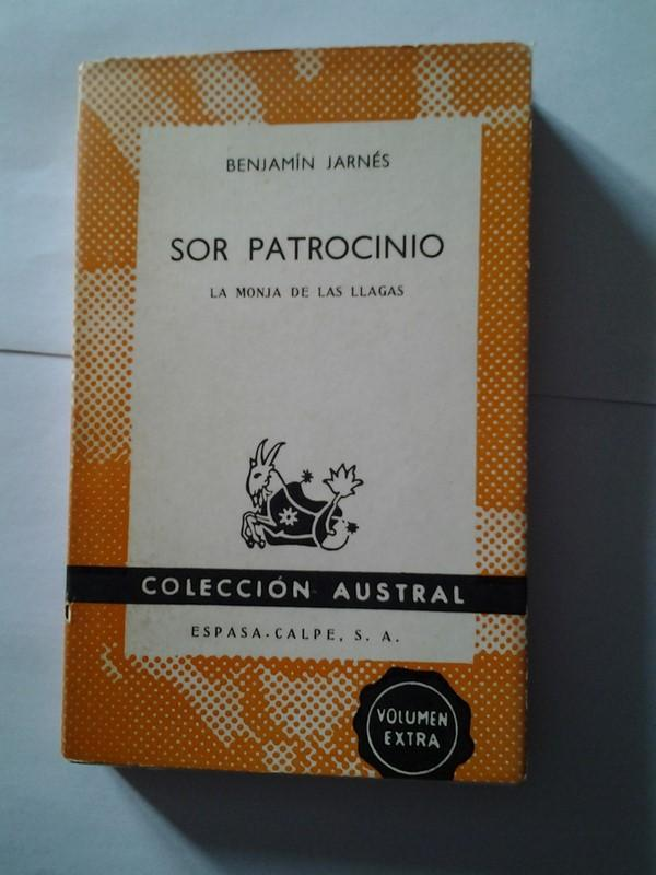 Sor Patrocinio La Monja De Las Llagas De Benjamin Jarnes Libros