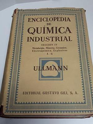 Enciclopedia de Química Industrial. Sección IV. 3 Tomos.: Ullmann, Fritz