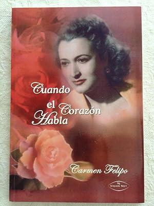 Cuando el corazón habla: Carmen Felipo