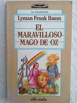 El maravilloso Mago de Oz: Lyman Frank-Baum