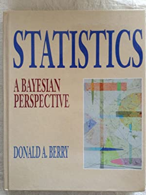Statistics: A Bayesian Perspective: Donald A. Berry
