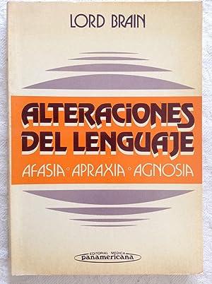 Alteraciones del lenguaje. Afasia, apraxia y agnosia: Lord Brain