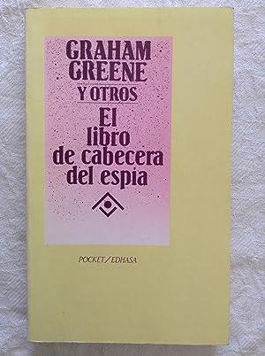 El libro de cabecera del espía: Graham Greene y
