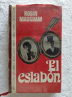 El eslabón: Robin Maugham