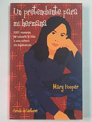 Un pretendiente para mi hermana: Hooper, Mary