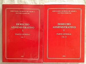 Derecho administrativo. Parte general (2 tomos): Jos� Mar�a Quiroga de Abarca