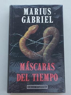 Máscaras del tiempo: Gabriel, Marius