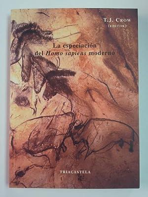 La especiación del Homo sapiens moderno: T. J. CROW, editor