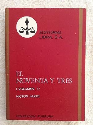 El noventa y tres (II): Victor Hugo