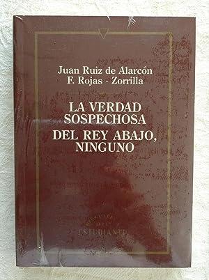 La verdad sospechosa/Del rey abajo, ninguno: Juan Ruiz de
