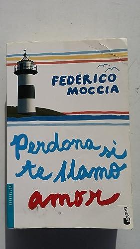 Federico Moccia Perdona Si Te Llamo Amor Iberlibro