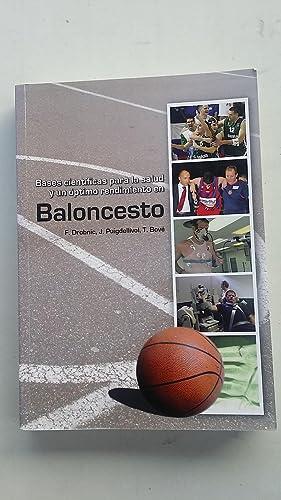 Bases cientificas para la salud y un optimo rendimiento en baloncesto: VV.AA