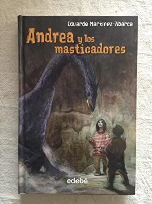 Andrea y los masticadores: Eduardo Martínez-Abarca