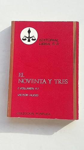 El noventa y tres. Volímen II: Victor Hugo