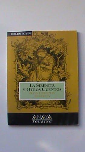 La sirenita y otros cuentos: Hans Christian Andersen