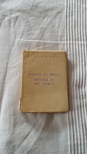 Poemas en Prosa. Historia de mis libros: Ruben Dario