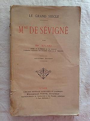 Madame de Sévigné: Le Grand Siècle