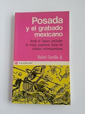 Posada y el grabado mexicano: Rafael Carrillo A.