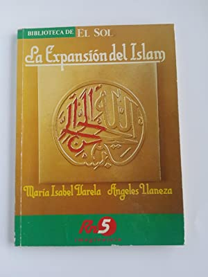 La expansion del islam: Maria Isabel Varela.
