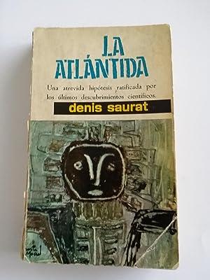 La atlantida: Denis Saurat