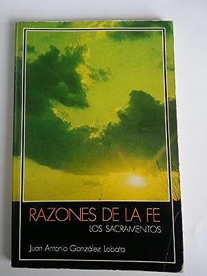 Razones de la fe: Juan Antonio Gonzalez