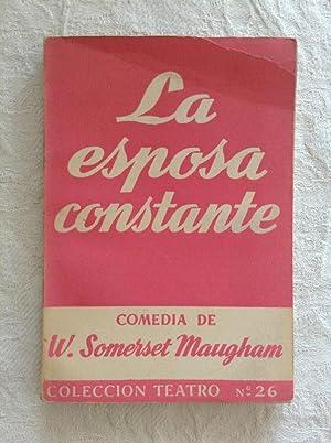 La esposa constante: W. Somerset Maugham