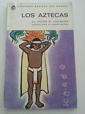 Los Aztecas: Victor W. Von