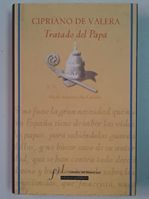 Tratado del Papa: Cipriano de Valera