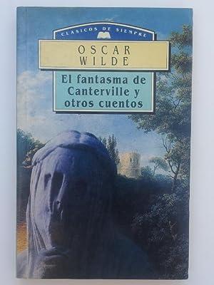 El fantasma de canterville y otros cuentos: Oscar Wilde