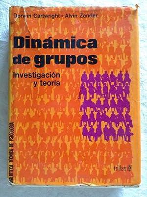 Dinámica de grupos. Investigación y teoría: Dorwin Cartwright/Alvin Zander