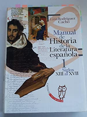 Manual de Historia de la Literatura Española,: Lina Rodríguez Cacho