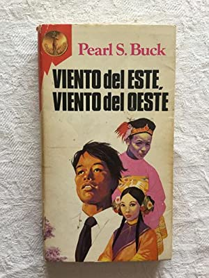 Viento del este, viento del oeste: Pearl S. Buck
