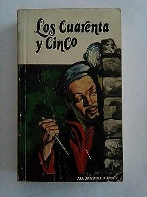 Los cuarenta y cinco: Alejandro Dumas