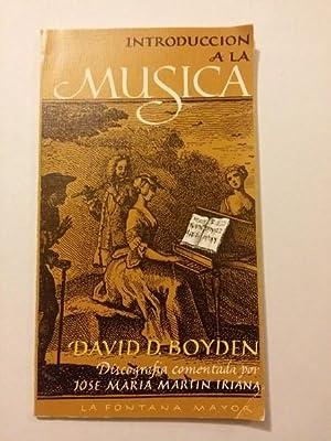 La introduccion a la musica II. Tomo: David D. Boyden